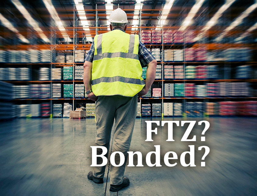 FTZ or a Bonded Warehouse – What's the Difference?